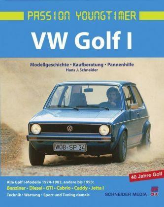 VW Golf 1 - Schneider, Hans J.