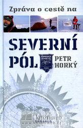 Zpráva o cestě na Severní pól
