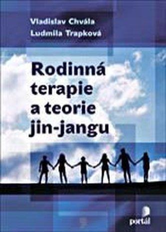 Rodinná terapie a teorie jin-jangu - Vladislav Chvála