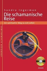 Die schamanische Reise, m. Audio-CD