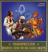 Traumwelten, Bilder zum Werk Karl Mays. Bd.3
