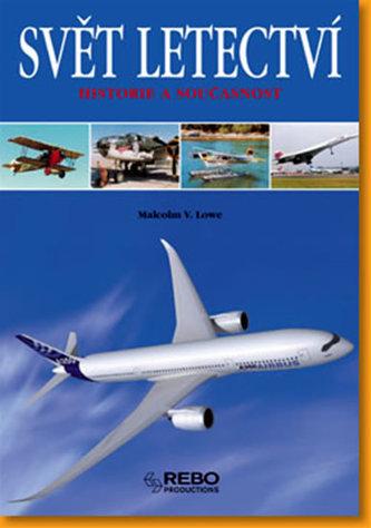 Svět letectví - Historie a současnost