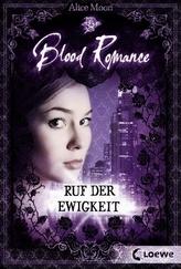 Blood Romance - Ruf der Ewigkeit