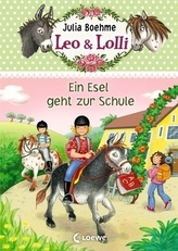 Leo & Lolli - Ein Esel geht zur Schule