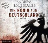 Ein König für Deutschland, 6 Audio-CDs