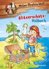 Meine Piraten-Welt: Glitzerschatz-Malbuch