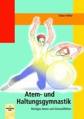 Atem- und Haltungsgymnastik