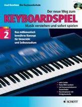 Der neue Weg zum Keyboardspiel, m. Audio-CD. Bd.2