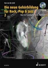 Die neue Gehörbildung für Rock, Pop & Jazz, m. MP3-CD + CD-ROM. New EAR Training for Rock, Pop & Jazz, w. MP3-CD + CD-ROM. Bd.2