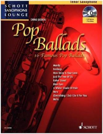 Pop Ballads, für Tenor-Saxophon, Einzelstimme u. Klaviersatz, m. Audio-CD - Juchem, Dirko