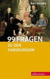 99 Fragen zu den Habsburgern