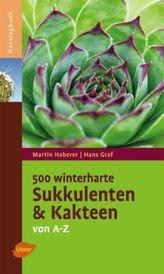 500 winterharte Sukkulenten und Kakteen