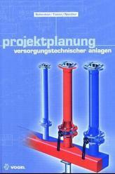 Projektplanung versorgungstechnischer Anlagen