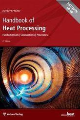 Handbook of Heat Processing