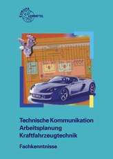 Technische Kommunikation, Arbeitsplanung, Kraftfahrzeugtechnik, Fachkenntnisse