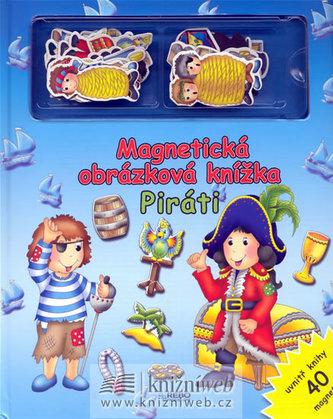 Piráti - Magnetická obrázková knížka