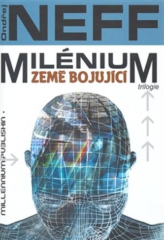 Milénium - Země bojující