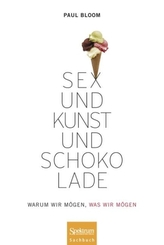Sex und Kunst und Schokolade