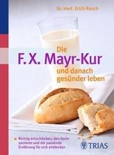 Die F. X. Mayr-Kur und danach gesünder leben