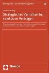 Strategisches Verhalten bei selektiven Verträgen