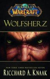 World of Warcraft, Wolfsherz