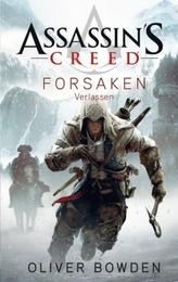 Assassin's Creed - Forsaken - Verlassen