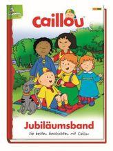 Caillou Jubiläumsband