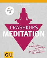 Crashkurs Meditation, m. 1 Audio-CD