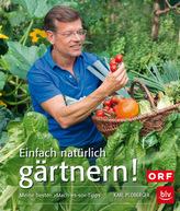 Einfach natürlich gärtnern!