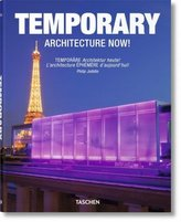 Temporary Architecture Now!. Temporäre Architektur heute!. L'architecture Ephemere d'aujourdhui