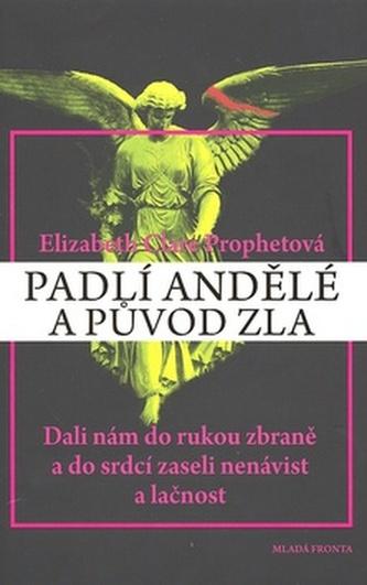 Padlí andělé a původ zla