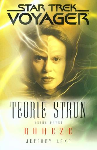 Star Trek Voyager 1 Teorie strun
