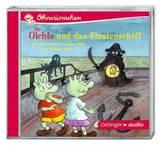 Die Olchis und das Piratenschiff und zwei Geschichten, Audio-CD