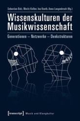 Wissenskulturen der Musikwissenschaft