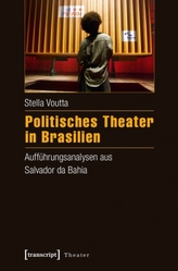 Politisches Theater in Brasilien
