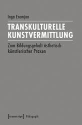 Transkulturelle Kunstvermittlung