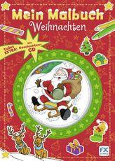 Mein Malbuch Weihnachten, m. Audio-CD