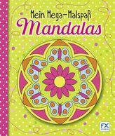 Mein Mega-Malspaß Mandalas