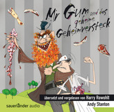 Mr. Gum und das geheime Geheimversteck, 1 Audio-CD
