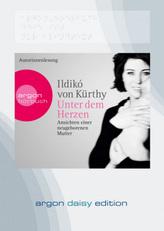 Unter dem Herzen, 1 MP3-CD (DAISY Edition)