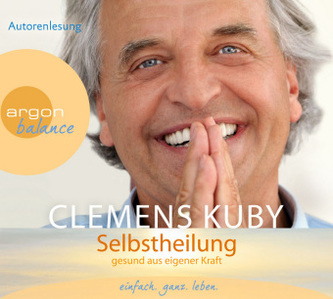 Selbstheilung, 3 Audio-CDs - Clemens Kuby