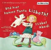 Und hier kommt Tante Lisbeth, 1 Audio-CD