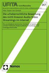 Die urheberrechtliche Bewertung des nicht-linearen Audio-Video Streamings im Internet