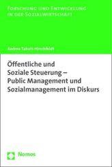 Öffentliche und Soziale Steuerung - Public Management und Sozialmanagement im Diskurs