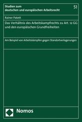 Das Verhältnis des Arbeitskampfrechts zu Art. 12 GG und den europäischen Grundfreiheiten