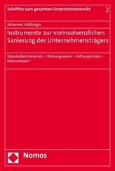 Instrumente zur vorinsolvenzlichen Sanierung des Unternehmensträgers