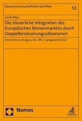Die steuerliche Integration des Europäischen Binnenmarktes durch Doppelbesteuerungsabkommen