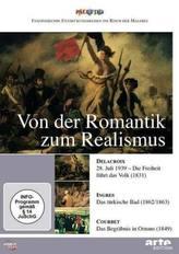 Von der Romantik zum Realismus, 1 DVD