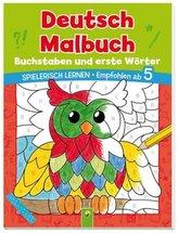 Deutsch Malbuch - Buchstaben und erste Wörter