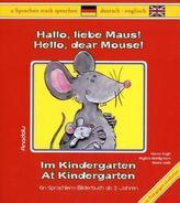 Hallo, liebe Maus! Im Kindergarten. Hello, dear Mouse! At Kindergarten